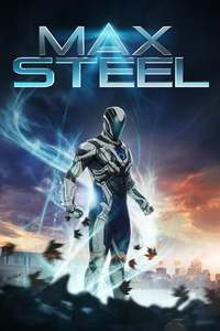 Max Steel Where To Watch Online Streaming Full Movie