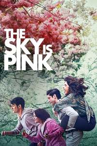 The Sky Is Pink Where To Watch Online Streaming Full Movie